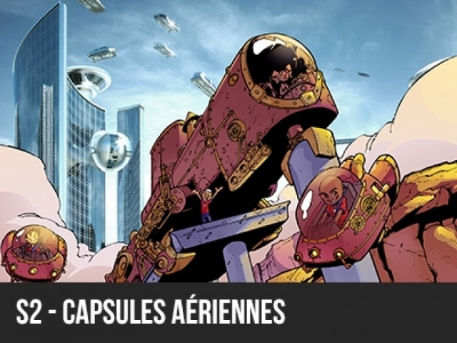 2017 - Machineville - S2 Capsules aériennes