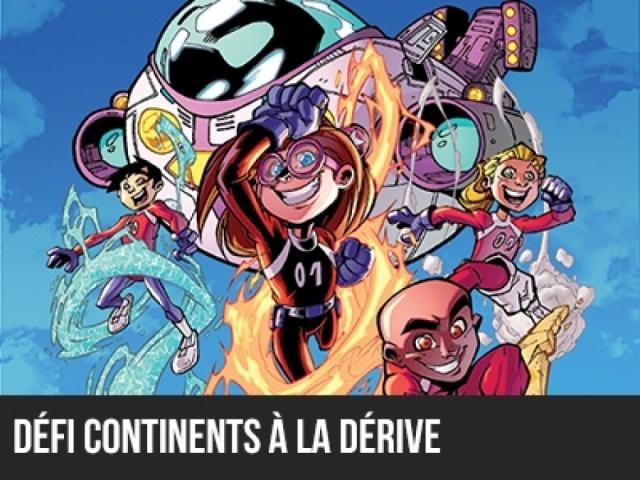 2016 - Le 5e élément : Défi J3 - CONTINENTS À LA DÉRIVE